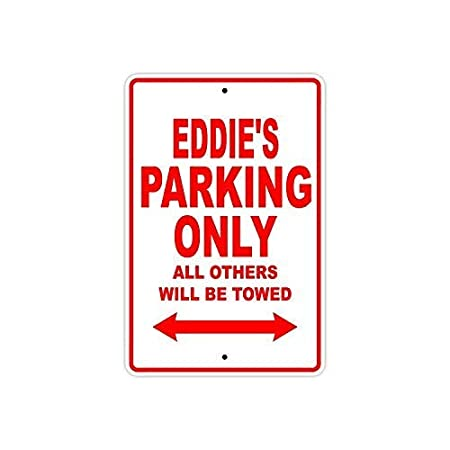 Tarfy Eddies Parking Only All Others Will Be Towed Name ...