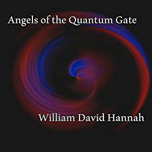 Angels of the Quantum Gate Audiobook