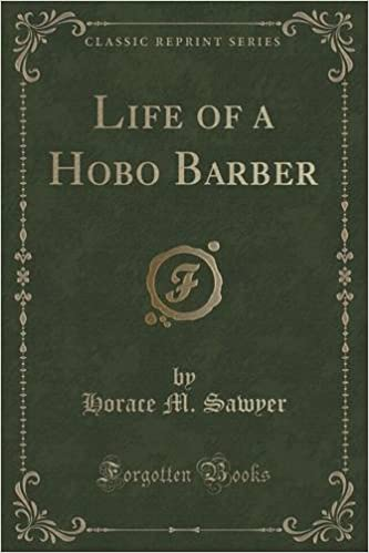 Book Life of a Hobo Barber (Classic Reprint)