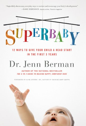 SuperBaby: 12 Ways to Give Your Child a Head Start in the First 3 ()