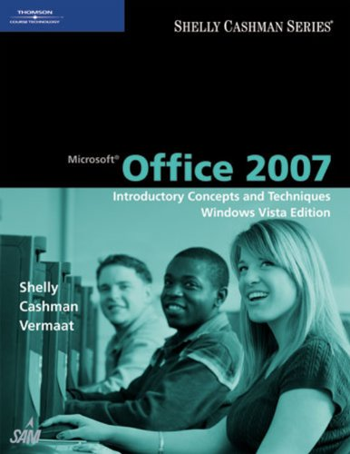 Download Microsoft Office 2007: Introductory Concepts and Techniques, Windows Vista Edition (Shelly Cashman) Pdf
