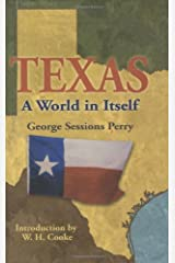 Texas: A World in Itself Kindle Edition