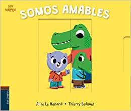 Somos amables (Soy mayor): Amazon.es: Alice Le Hénand ...