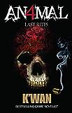 Animal IV: Last Rites