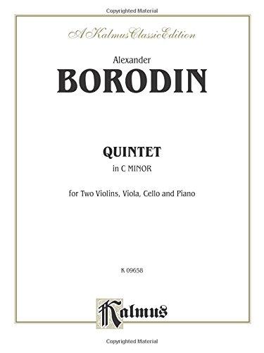 Quintet in C Minor: For Two Violins. Viola, Cello and Piano (Kalmus Edition) ()