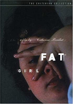 Fat Girl (The Criterion Collection)