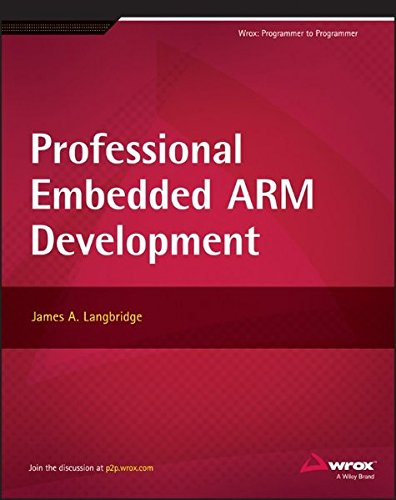 Professional Embedded ARM Development by Wrox