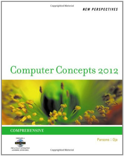 New Perspectives on Computer Concepts 2012: Comprehensive (SAM 2010 Compatible Products)