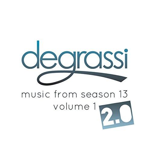 Degrassi: Music from Season 13...