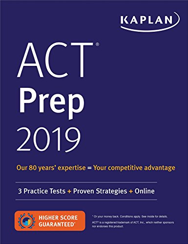 ACT Prep 2019: 3 Practice Tests + Proven Strategies + Online (Kaplan Test Prep)