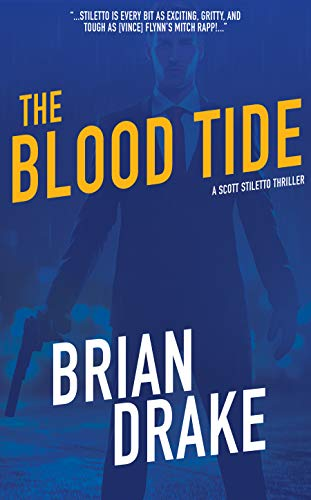 The Blood Tide (Scott Stiletto Book 7)