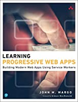 Learning Progressive Web Apps Front Cover