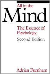 All in the Mind: The Essence of Psychology