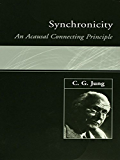 Synchronicity: An Acausal Connecting Principle