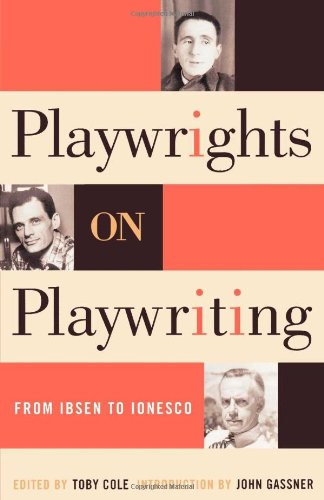 Playwrights on Playwriting: From Ibsen to Ionesco pdf
