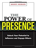 The Power of Presence, Kristi Hedges, 0814417736