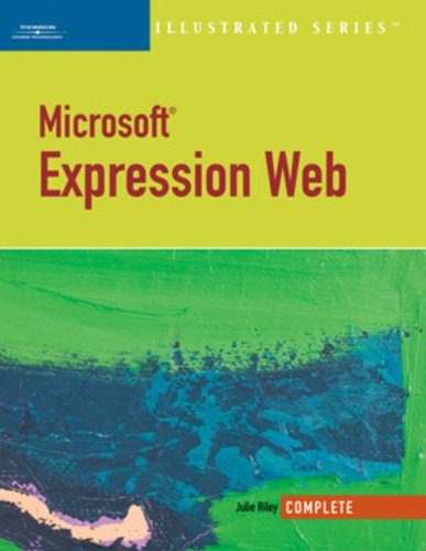 Microsoft Expression Web-Illustrated Complete (Illustrated (Thompson Learning)) Pdf