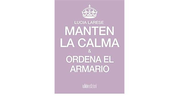 Mantén la calma y ordena el armario (Spanish Edition ...