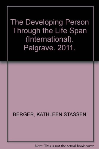 The Developing Person Through the Life Span (International) [9th ed.] Palgrave. 2014.