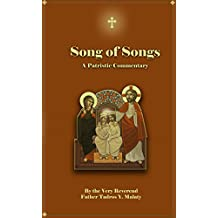 THE SONG OF SONGS (Patristic Commentary on the Old Testament Book Book 22)