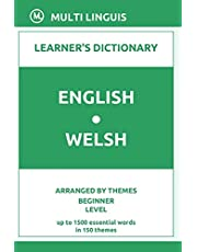 English-Welsh Learner's Dictionary (Arranged by Themes, Beginner Level)