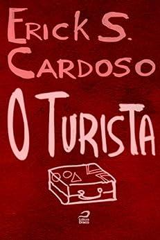 O turista por [Cardoso, Erick Santos]