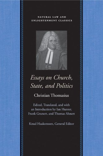 Essays on Church, State, and Politics (Natural Law and Enlightenment Classics)