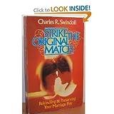 Strike the Original Match, Charles R. Swindoll, 1579722024