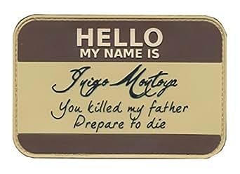 Patch Squad My Name Is Inigo Montoya Tactical Princess Bride patch (Brown)