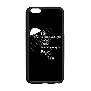 Life Quotes Life Isn't about Waiting for the Storm to Pass, It's about Learning to Dance in the Rain Pattern iPhone 6 Plus Case Covers Anti-Scratch Extreme Protection Compatible with iPhone 6 Plus 5.5inches TPU(Laser Technology)
