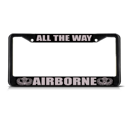 License Plate Covers ALL THE WAY AIRBORNE MILITARY Black Metal Heavy License Plate Frame Tag Border
