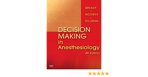 Decision making in anesthesiology 4e 9780323039383 medicine decision making in anesthesiology 4e 9780323039383 medicine health science books amazon fandeluxe Image collections