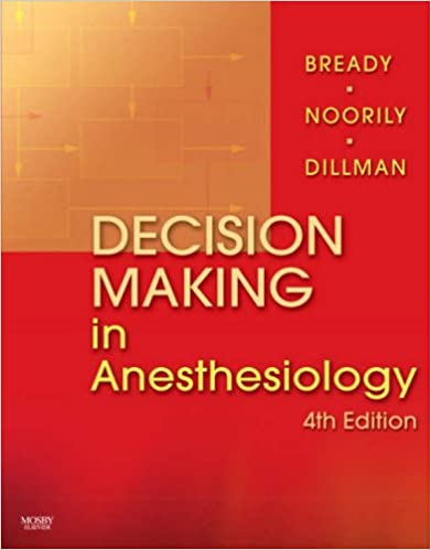Decision making in anesthesiology 4e 9780323039383 medicine decision making in anesthesiology 4e 4th edition fandeluxe Image collections