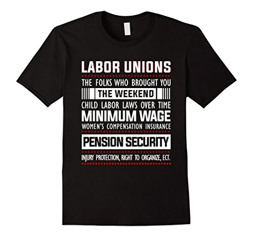 Mens Labor Unions Shirt   Happy Labor Day 2017 Shirt Large Black