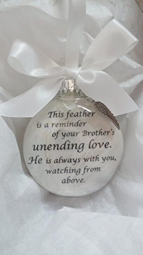 Memorial Christmas Ornament - Brother's Unending Love w/ Feather from an Angel Wing Charm (Feather Ornaments Wing Angel)
