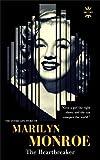 Marilyn Monroe: The Heartbreaker (Great Biographies Book 1)