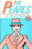 The Pearls, Shelley Smith, 0930044932