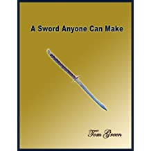 A Sword Anyone Can Make