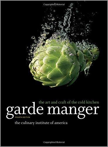Kitchen Garden Cookbook - Garde Manger: The Art and Craft of the Cold Kitchen