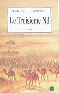 Le troisième Nil, Proverbio, Jean-Yves