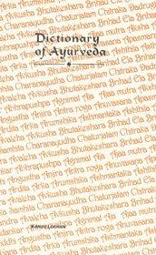 Dictionary of Ayurveda