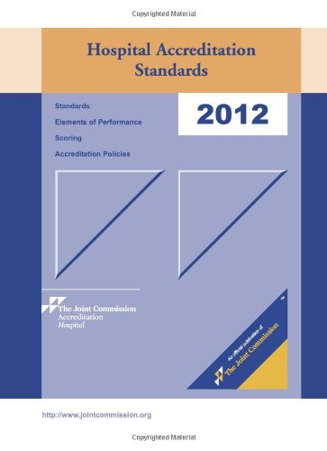 2012 Hospital Accreditation Standards