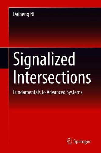 Signalized Intersections: Fundamentals to Advanced Systems