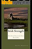 Irish Strength: The Irish Treasures Saga Book One