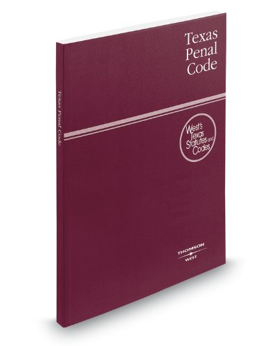 Texas Penal Code, 2010 ed. (West's Texas Statutes and Codes)