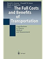 The Full Costs and Benefits of Transportation: Contributions to Theory, Method and Measurement