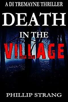 Death in the Village (DI Tremayne Thriller Series Book 6)