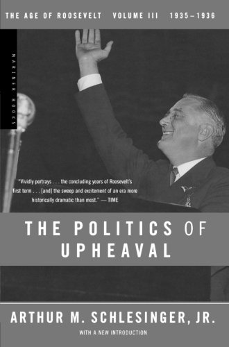 The Politics Of Upheaval by Arthur Schlesinger