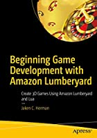Beginning Game Development with Amazon Lumberyard Front Cover