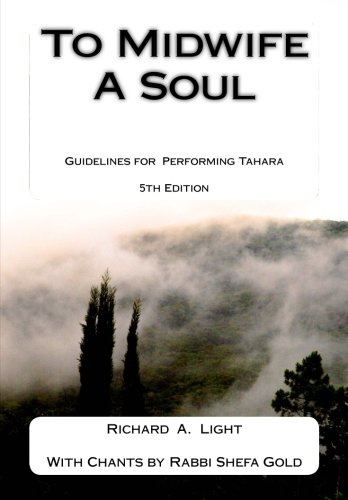 To Midwife A Soul: Guidelines For Performing Tahara